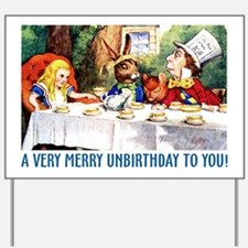 A Very Merry Unbirthday! Yard Sign