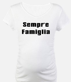 Always in the family Shirt