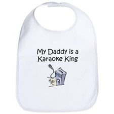 My Daddy is a Karaoke King Bib