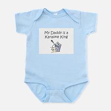 My Daddy is a Karaoke King Infant Creeper