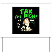 Tax the Yard Sign