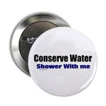 """Shower With Me 2.25"""" Button"""