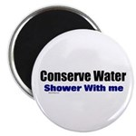 Shower With Me Magnet
