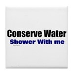 Shower With Me Tile Coaster