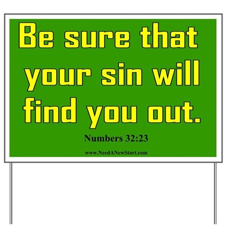 Numbers 32:23 Yard Sign