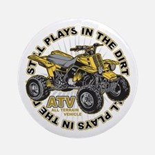 Plays in the Dirt ATV Ornament (Round)