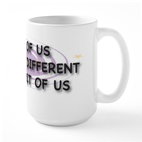 Some of Us Large Mug