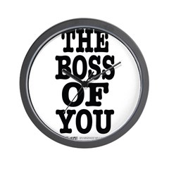The Boss of You Wall Clock