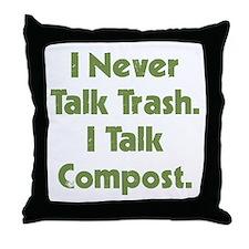 Talk Compost Throw Pillow