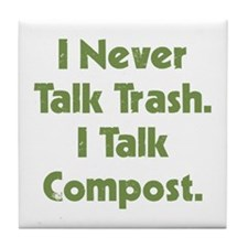 Talk Compost Tile Coaster