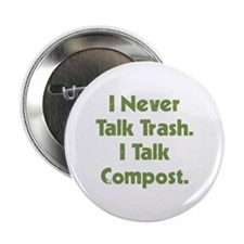 "Talk Compost 2.25"" Button"