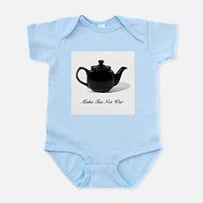 Make Tea Not War Infant Bodysuit