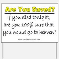 Are You Saved? Yard Sign