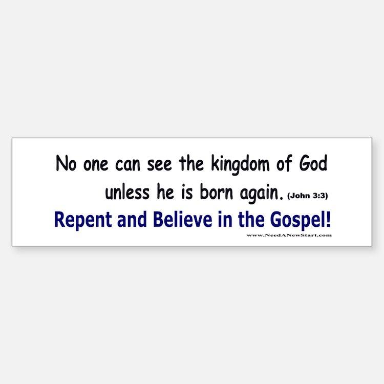 John 3:3 Bumper Bumper Bumper Sticker