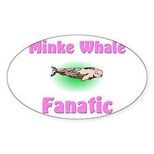 Minke Whale Fanatic Oval Sticker