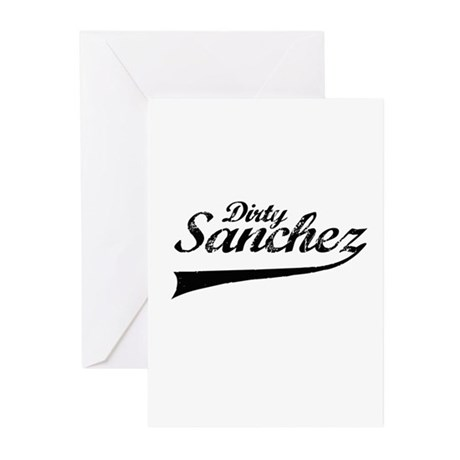 Dirty sanchez Greeting Cards (Pk of 10)