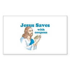 Jesus saves with coupons Rectangle Decal