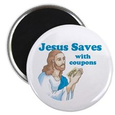 Jesus saves with coupons Magnet