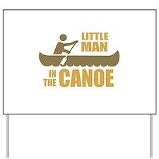 Little man in the canoe Yard Sign