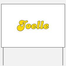 Retro Joelle (Gold) Yard Sign