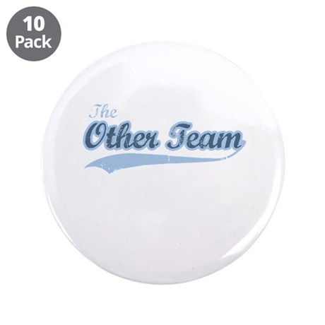 """The Other Team 3.5"""" Button (10 pack)"""
