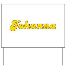 Retro Johanna (Gold) Yard Sign