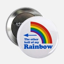 """The other half of my rainbow (left) 2.25"""" Button ("""