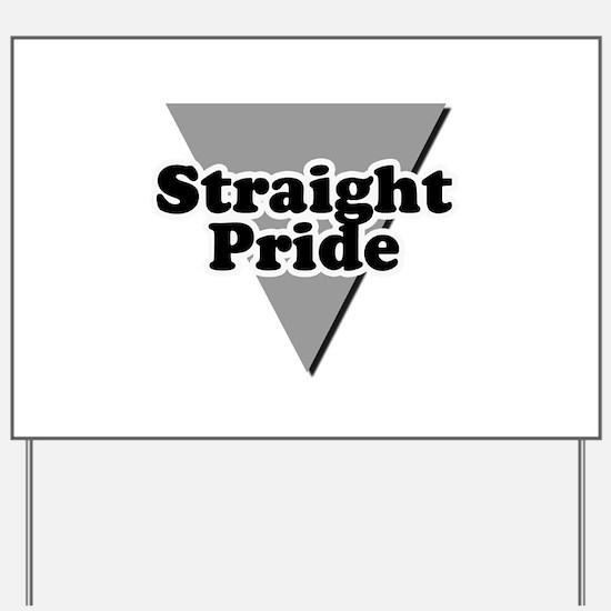 Straight pride Yard Sign