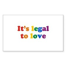 It's legal to love Rectangle Decal