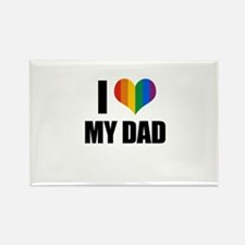 I love my gay dad Rectangle Magnet