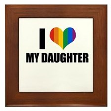I love my gay daughter Framed Tile