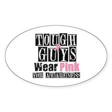 Tough Guys Wear Pink Oval Sticker (10 pk)