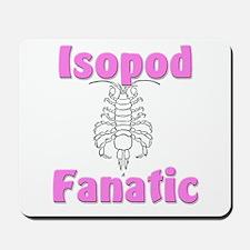 Isopod Fanatic Mousepad