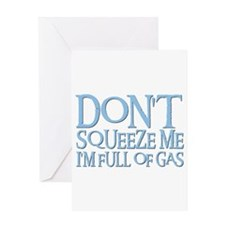 DON'T SQUEEZE (blue) Greeting Card