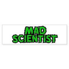 Mad Scientist Bumper Bumper Sticker