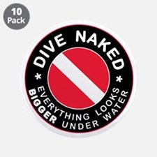 """Dive Naked Bigger Under Water 3.5"""" Button (10 pack"""