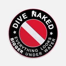 Dive Naked Bigger Under Water Ornament (Round)