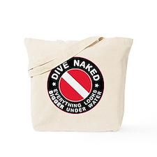 Dive Naked Bigger Under Water Tote Bag
