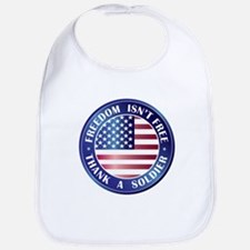 Freedom Isn't Free Thank Soldier Bib