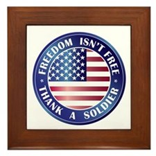 Freedom Isn't Free Thank Soldier Framed Tile
