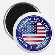 """Freedom Isn't Free Thank Soldier 2.25"""" Magnet (10"""