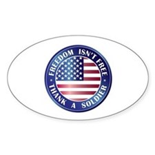 Freedom Isn't Free Thank Soldier Oval Decal