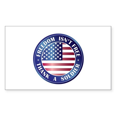 Freedom Isn't Free Thank Soldier Sticker (Rectangl