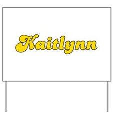 Retro Kaitlynn (Gold) Yard Sign