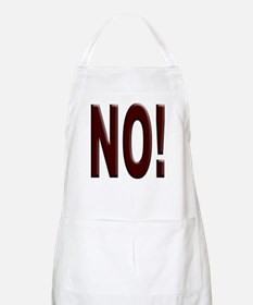 No, Nein, Non, Nyet, Nope BBQ Apron