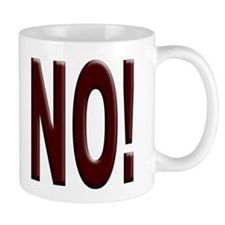 No, Nein, Non, Nyet, Nope Coffee Mug
