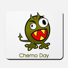 Chemo Day Mousepad