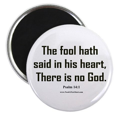 Psalm 14:1 Magnet