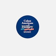 Clinton Cubans Miami Mini Button