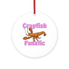 Crayfish Fanatic Ornament (Round)